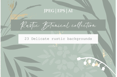 Rustic Botanical Collection