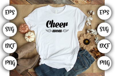 Cheer mom  SVG ,DXF ,EPS,PNG