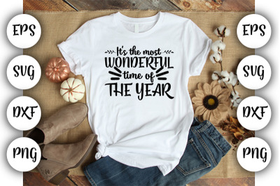 It's the most wonderful time of the year SVG ,DXF ,EPS,PNG