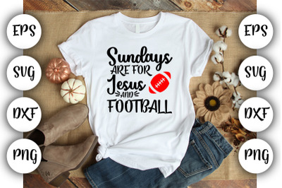 Sundays are for Jesus and football SVG ,DXF ,EPS,PNG