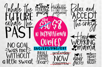 Inspirational Sayings Bundle SVG EPS DXF PNG