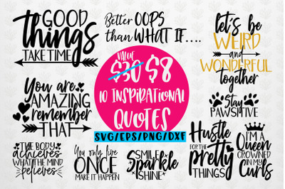 Inspirational Quotes Bundle SVG EPS DXF PNG