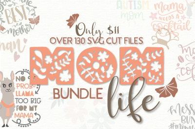 The Mom Life SVG Bundle