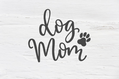 Dog mom SVG, EPS, PNG, DXF