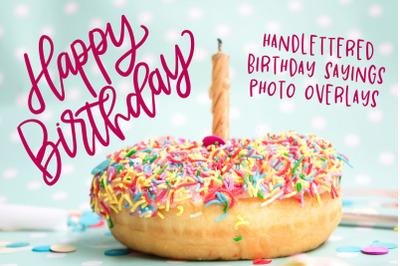 Birthday Sayings Photo Overlay Bundle