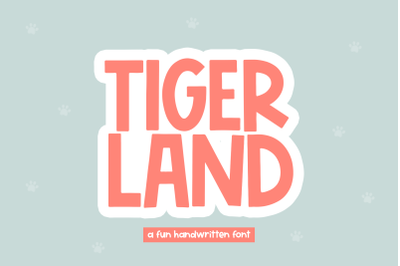 Tigerland - Fun Handwritten Font