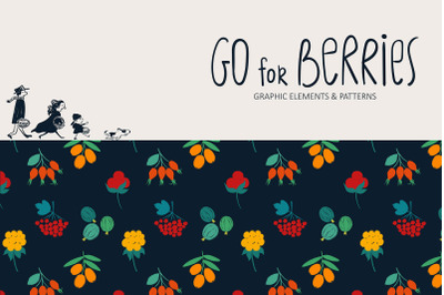 Go for Berries. Forest Collection