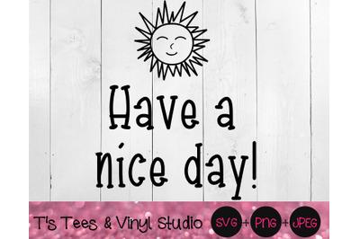 Have A Nice Day Svg, Mailbox Decal Svg, Sign Svg, Sun Svg, Mailbox Doo