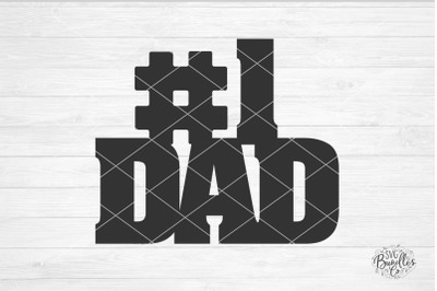 #1 Dad SVG DXF PNG