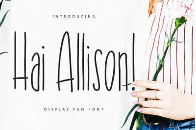 Hai Allison Fun Display Font