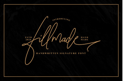 Fillmade Signature