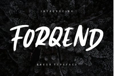 Forqend Brush Typeface