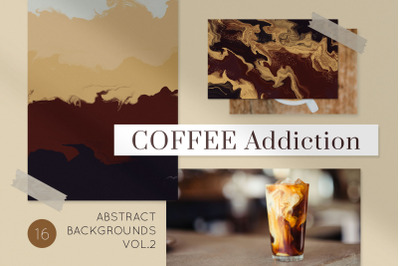 COFFEE ADDICTION. Backgrounds Vol.2