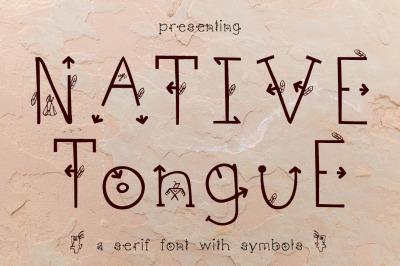Native Tongue - Serif Font