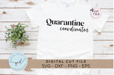 Quarantine Coordinator, Social Distancing SVG, DXF, EPS, PNG