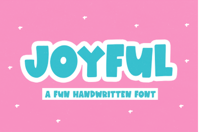 Joyful - Fun Handwritten Font