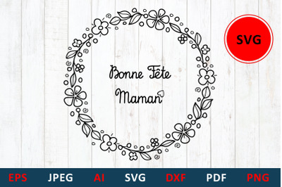 svg Mother's day greeting card in France. Bonne Fete Maman