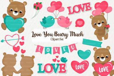 I Love You Beary Much Clipart Set 01