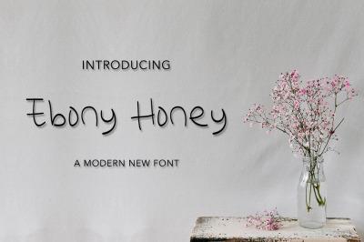Ebony Honey