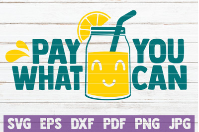 Pay What You Can SVG Cut File