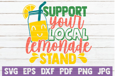Support Your Local Lemonade Stand SVG Cut File