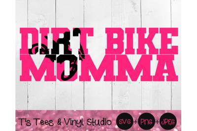 Dirt Bike SVG, Dirt Bike Momma svg, Bike svg, Motocross svg, Racing sv