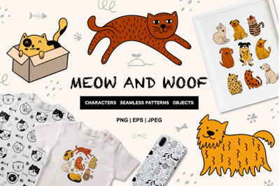MEOW AND WOOF!
