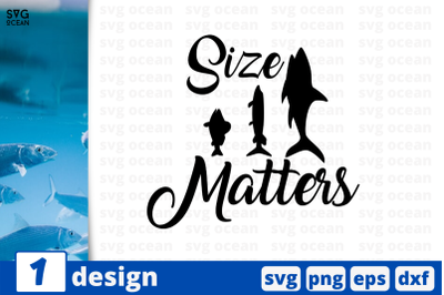 Download Fishing Size Matters Svg