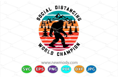 Social Distancing World Champion SVG - Bigfoot Svg