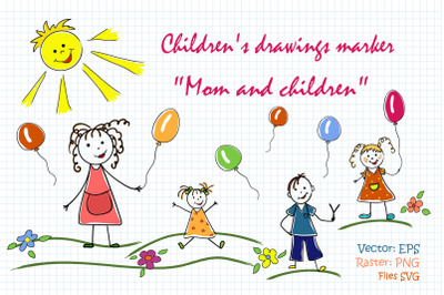 """Children's drawings """"Mom and children"""""""