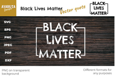 Black Lives Matter Silhouette SVG Vector Quote |Print or cut