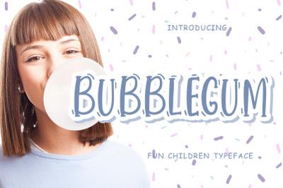 Bubblegum Fun Children