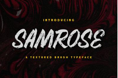 Samrose - Textured Brush Typeface