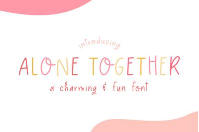 Alone Together Font