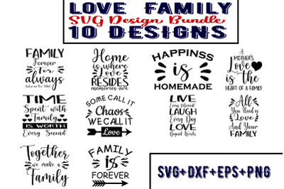 love  Family Quotes SVG Bundle