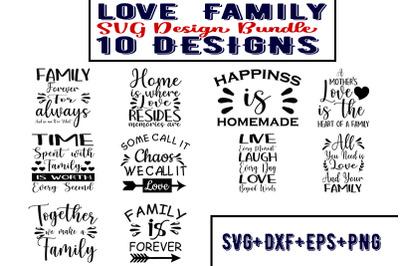 love  Family Quotes SVG Bundle