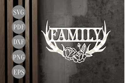 Family Anthlers Paper Cut Template, Door Hanger SVG, PDF, EPS, DXF