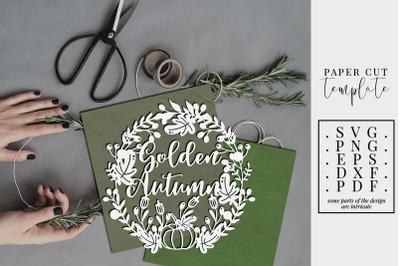 Golden Autumn Wreath Papercut Template, Leaves Fall SVG, PDF, DXF