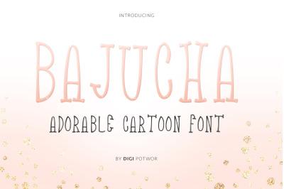 Bajucha font