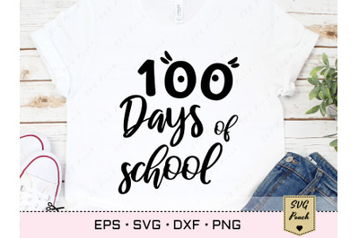 100 Days of School Svg Quote