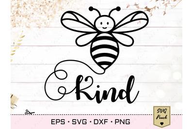 Bee Kind SVG, Be Kind svg