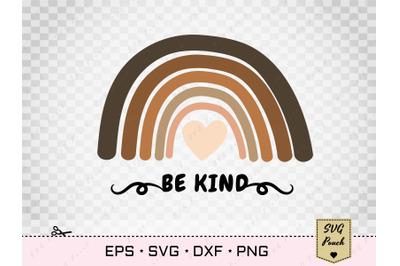 Be Kind Rainbow Unite colors Svg