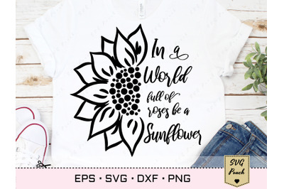 Be a Sunflower quote SVG
