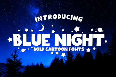 Blue Night - Bold Cartoon Fonts