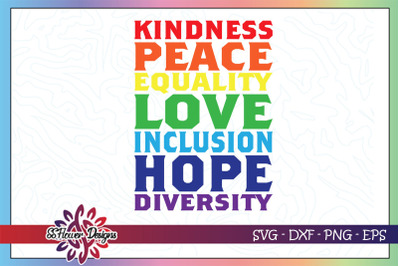 Kindness svg, equality svg, love svg, peace svg, hope svg