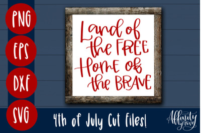 Land of the Free, Home of the Brave SVG Cut File
