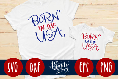 Born in the USA SVG Cut files for Fourth of July