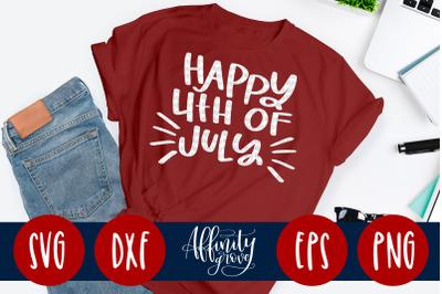 Happy Fourth of July SVG Cut File