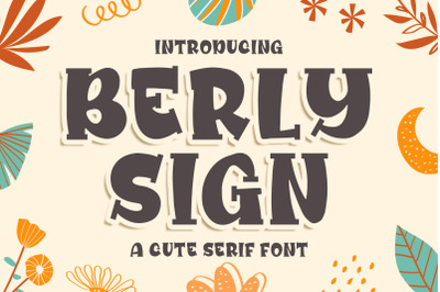 Berly Sign - a Cute Serif Font