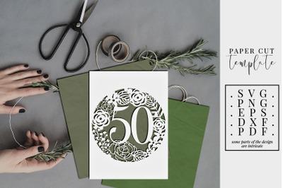 50 Birthday Frame Papercut Template, 50th Birthday, SVG, PDF